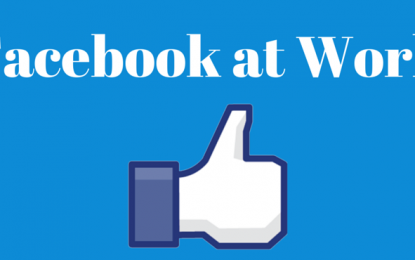 Facebook hoy lanzará Facebook at Work para usar la red en el trabajo, junto con apps para iOS y Android