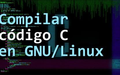 Aprende como compilar un programa en C bajo Linux