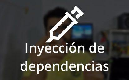 Inyección de Dependencias