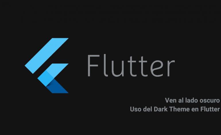 Uso del Tema Oscuro en Flutter